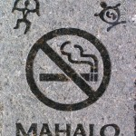 Mahalo for not smoking